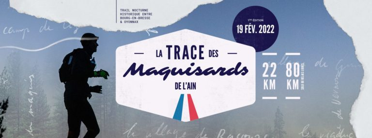 Trace des Maquisards, Bourg/Oyonnax, 19/02/2022